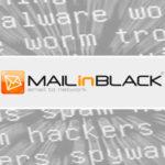 Luttez contre le Spam, les virus et les randsomware avec Mail In Black !